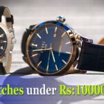 (Top Selling) 9 Best Watches under 10000 rupees in India | 2021